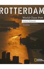 Rotterdam World Class Port